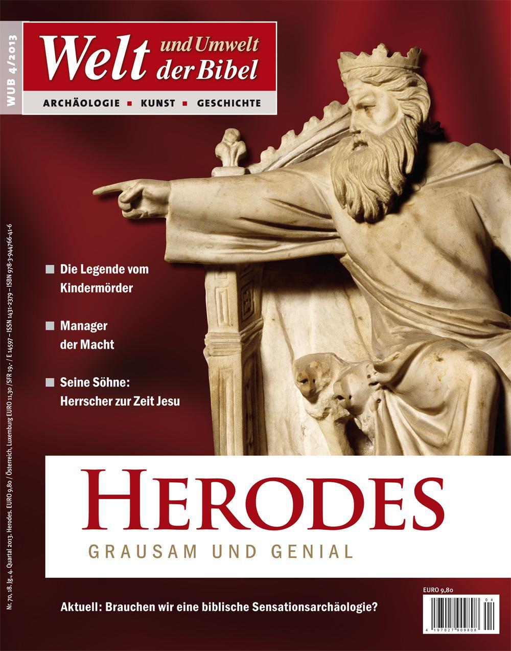 Titelbild Welt und Umwelt der Bibel 4/2013 Herodes